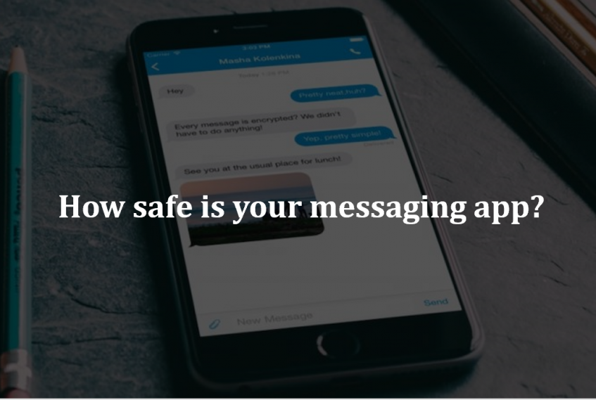 How Safe is your Messaging App