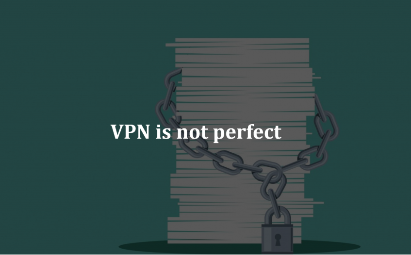 VPN is not as perfect as you think