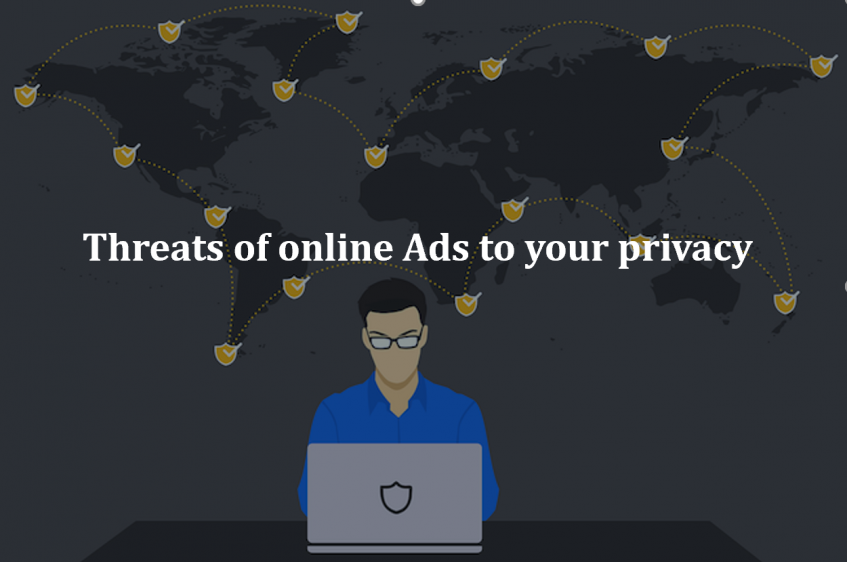 Threats of online Ads to your privacy