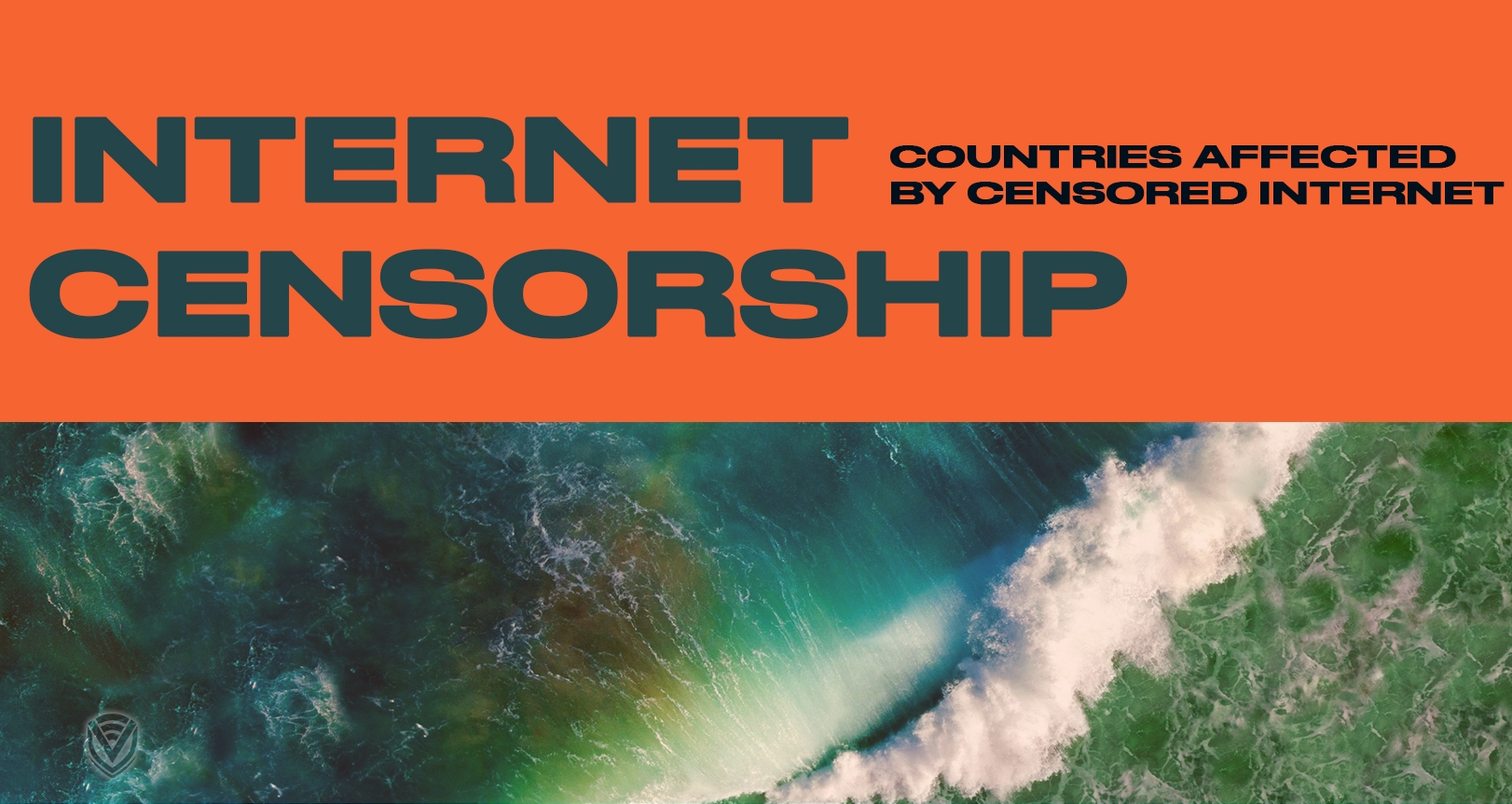 Countries with Internet Censorships You Should Know About