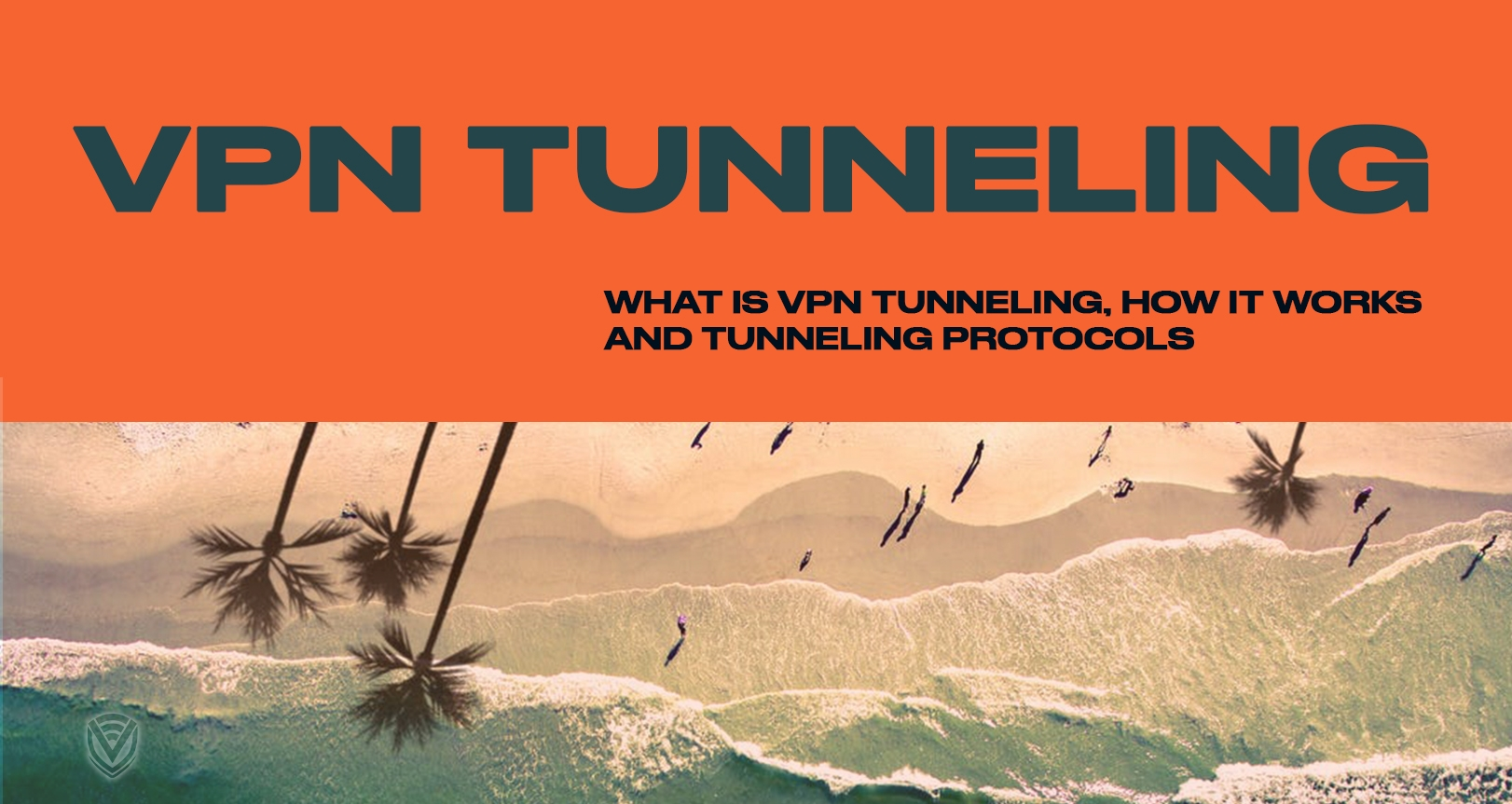 VPN Tunneling: An Untraceable Firewall