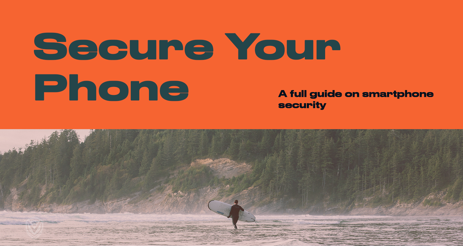 A Thorough Guide on Smartphone Security
