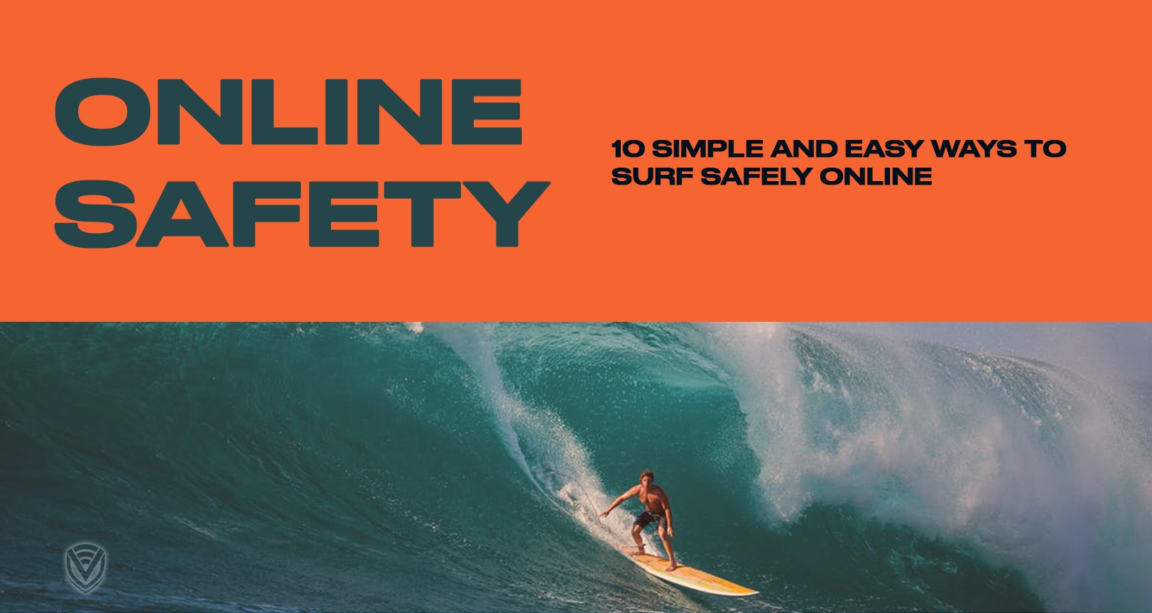 10 Simple & Easy Ways To Surf Online Safely