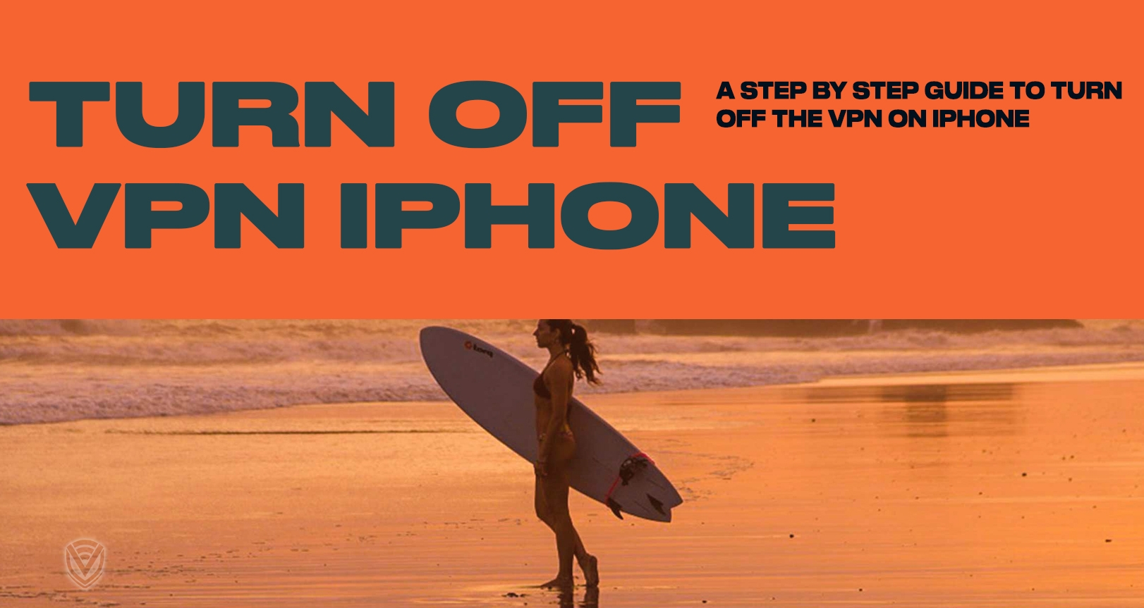How to Turn Off VPN on iPhone: Step by Step Tutorial