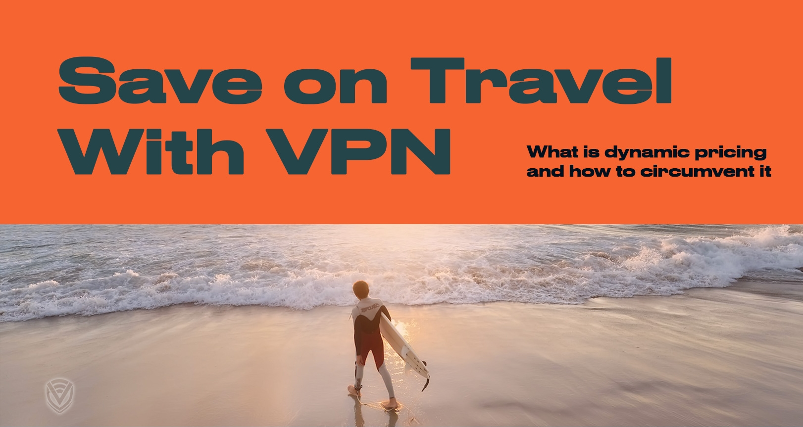 Saving on Travel with a VPN: The Battle Against Dynamic Pricing
